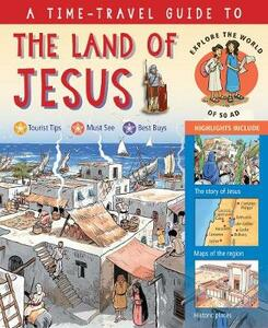 A Time-Travel Guide to the Land of Jesus: Explore the World of 50 AD - Peter Martin - cover