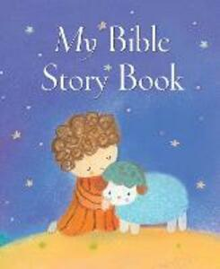 My Bible Story Book - Sophie Piper - cover