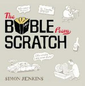 The Bible from Scratch: A lightning tour from Genesis to Revelation - Simon Jenkins - cover