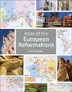 Atlas of the European Reformations - Tim Dowley - cover