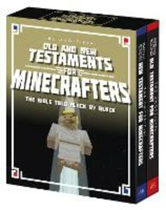 The Unofficial Old and New Testament for Minecrafters: The Bible Told Block by Block - Garrett Romines,Christopher Miko - cover