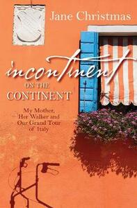 Incontinent on the Continent - Jane Christmas - cover