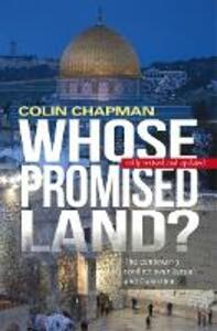 Whose Promised Land?: The continuing conflict over Israel and Palestine - Colin Chapman - cover