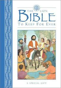 The Lion Bible to Keep for Ever - Lois Rock - cover