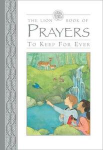 The Lion Book of Prayers to Keep for Ever - Lois Rock - cover