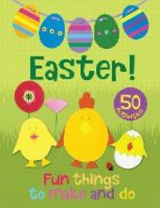 Easter! Fun Things to Make and Do - Christina Goodings - cover