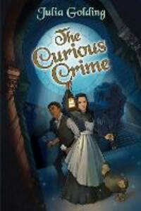 The Curious Crime - Julia Golding - cover