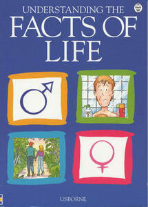 Understanding the Facts of Life: Combined Volume - cover