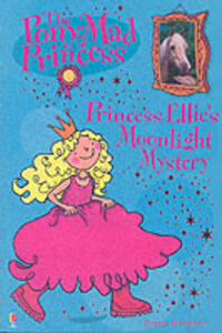 Princess Ellie and the Moonlight Mystery - Diana Kimpton - cover
