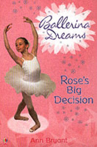 Rose's Big Decision - Ann Bryant - cover