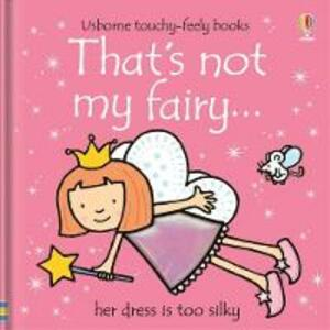 That's Not My Fairy - Fiona Watt,Rachel Wells - cover