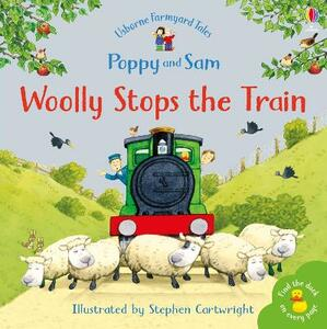 Woolly Stops The Train... - Heather Amery - cover