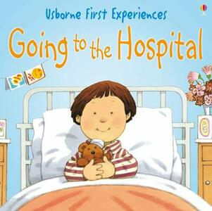 Usborne First Experiences Going To The Hospital - cover