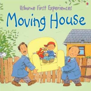 Usborne First Experiences Moving House - cover