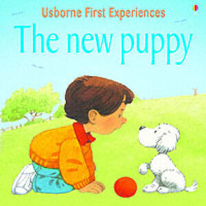 Usborne First Experiences The New Puppy - cover