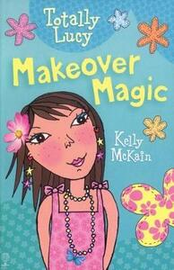 Makeover Magic - Kelly McKain - cover