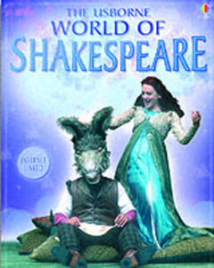 The Usborne Internet-linked World of Shakespeare - Anna Claybourne,Rebecca Treays - cover