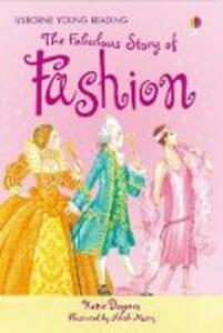 The Fabulous Story Of Fashion - Katie Daynes - cover