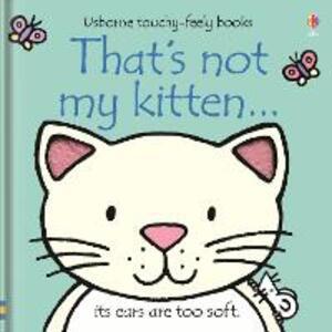 That's Not My Kitten - Fiona Watt,Rachel Wells - cover
