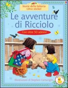 Le avventure di Ricciolo - Heather Amery - copertina