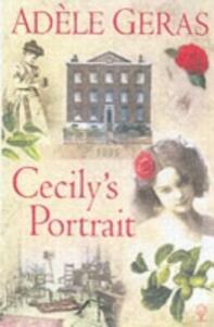 Cecily's Portrait - Adele Geras - cover