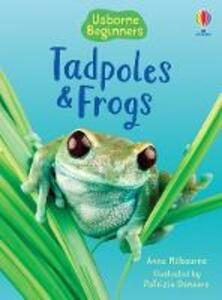 Tadpoles and Frogs - Anna Milbourne - cover