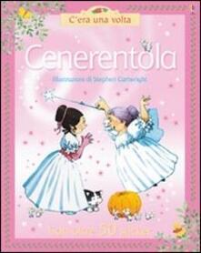 Cenerentola - Heather Amery,Stephen Cartwright - copertina