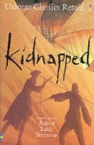 Kidnapped: From the Novel by Robert Louis Stevenson - Henry Brook - cover