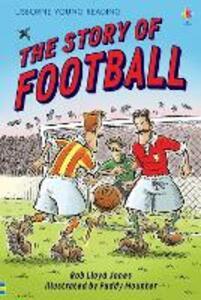 The Story Of Football - Rob Lloyd Jones - cover