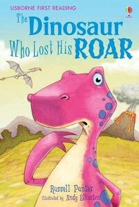 The Dinosaur Who Lost His Roar - Russell Punter - cover