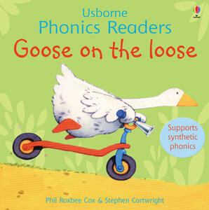 Goose On The Loose Phonics Reader - cover