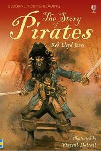 The Story of Pirates - Rob Lloyd Jones - cover