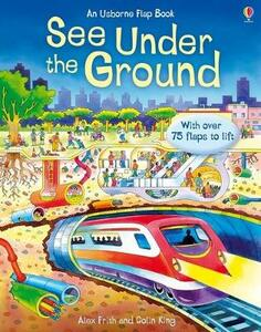 See Inside Under the Ground - Alex Frith - cover