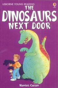 The Dinosaurs Next Door - Harriet Castor - cover