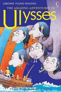 The Amazing Adventures of Ulysses - Heather Amery - cover