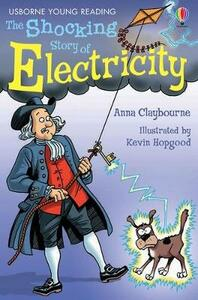 The Shocking Story Of Electricity - Anna Claybourne - cover