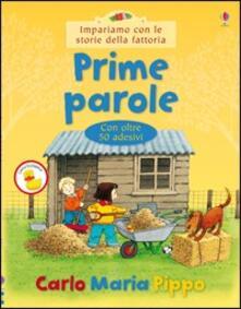 Prime parole - Heather Amery,Stephen Cartwright - copertina
