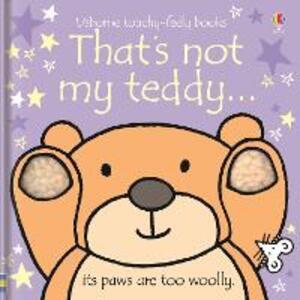 That's Not My Teddy - Fiona Watt,Rachel Wells - cover
