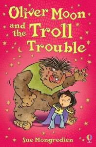 Oliver Moon and Troll Trouble - Jan McCafferty - cover