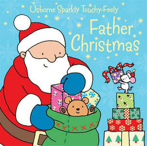 Father Christmas Sparkly Touchy-Feely - Fiona Watt - cover