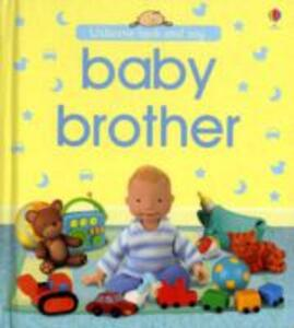Look and Say Baby Brother - Felicity Brooks - cover