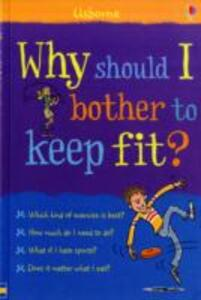 Why Should I Bother to Keep Fit? - cover