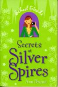 Secrets at Silver Spires - Ann Bryant - cover