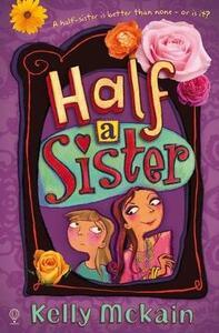 Half a Sister - Kelly McKain - cover