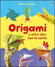 Origami e altre idee con la carta - Lucy Bowman - copertina