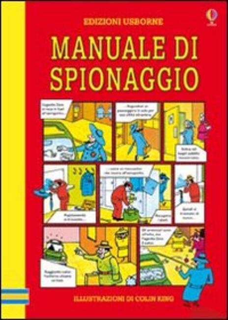 Il manuale di spionaggio - Colin King - 3