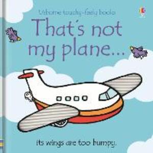 That's Not My Plane - Fiona Watt,Rachel Wells - cover