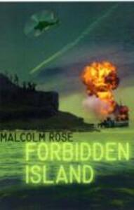 The Forbidden Island - Malcolm Rose - cover