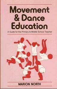 Movement and Dance Education - Marion North - cover