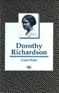 Dorothy Richardson - Carol Watts - cover